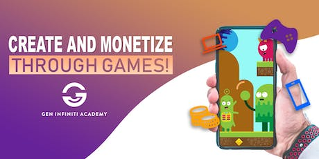 Create and Monetize Through Games! tickets
