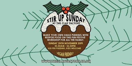 Stir Up Sunday @ The Clay Factory with RedPod Food tickets