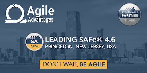 Leading SAFe (4.6) Agile Training - SA Certification - Princeton, USA