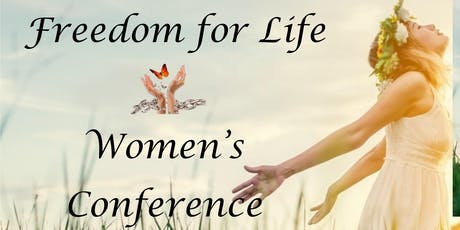 Freedom for Life Women's Conference tickets