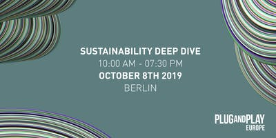Plug and Play Sustainability Europe October Deep Dive
