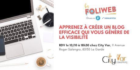 [Toulon] Apprenez à créer un blog efficace qui vous génère de la visibilité billets