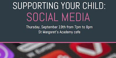 Supporting your child: Social Media