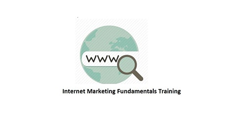 Internet Marketing Fundamentals 1 Day Training in Burlington, MA tickets