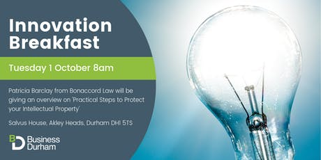 Innovation Breakfast - Practical Steps to Protect your Intellectual Property tickets