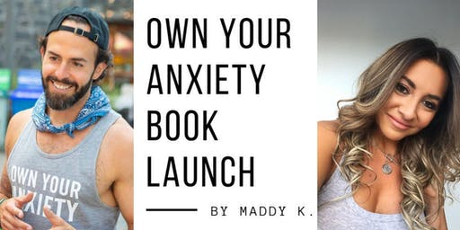 Own Your Anxiety Book Launch with Julian Brass & Maddy K