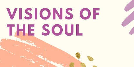 Visions of the Soul Series tickets