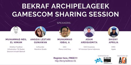 SKILL TREE - Bekraf Archipelageek Gamescom Sharing Session @ Bandung tickets