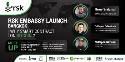 RSK Embassy Launch Bangkok Why Smart Contract on