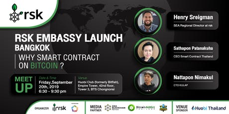 RSK Embassy Launch Bangkok Why Smart Contract on Bitcoin? tickets
