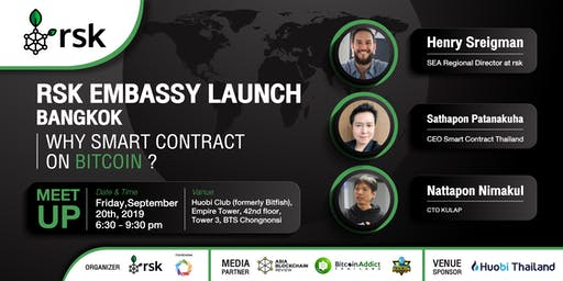 RSK Embassy Launch Bangkok Why Smart Contract on Bitcoin?