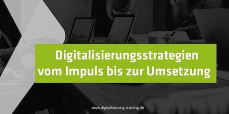 Digitalisierungsstrategien - Vom Impuls bis zur Umsetzung Tickets