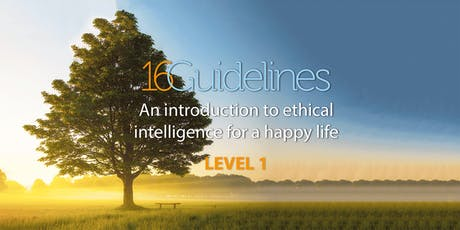 16Guidelines for Life - An Introduction to Ethical Intelligence tickets