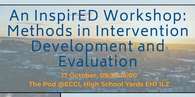 An InspirED Workshop: Methods in Intervention Development and Evaluation