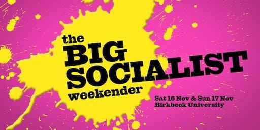 The Big Socialist Weekender