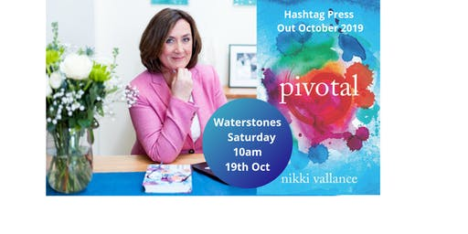 Waterstones St Albans- Meet Local Author of Pivotal - Nikki Vallance