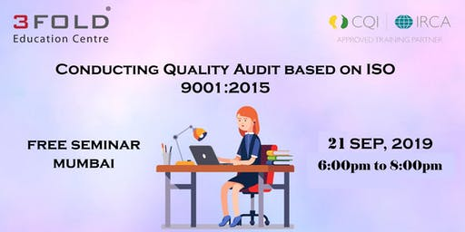 FREE SEMINAR - Conducting Quality Audit based on ISO 9001:2015