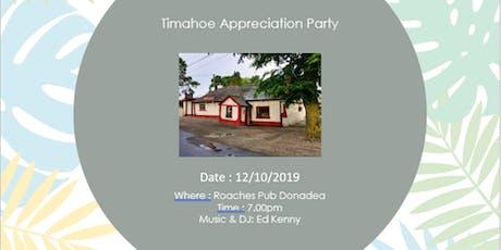 Timahoe Appreciation Night biglietti