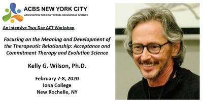 Kelly Wilson: Meaning and Development of the Therapeutic Relationship