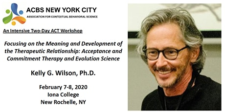 Kelly Wilson: Meaning and Development of the Therapeutic Relationship tickets