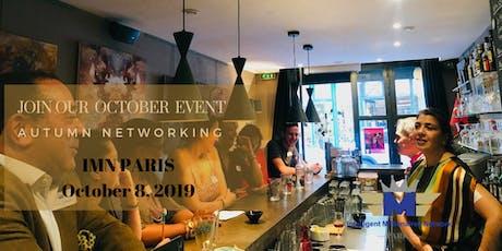 IMN PARIS Event of October : Autumn networking  billets