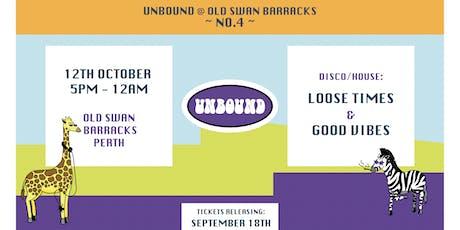 Unbound- Old Swan Barracks ~ no. 4 ~ tickets