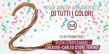 Buon Compleanno Creative-Cables Store Torino! biglietti