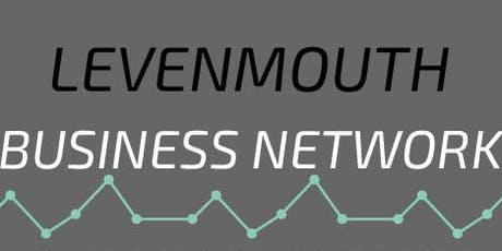 Levenmouth Business Network Special Event! tickets