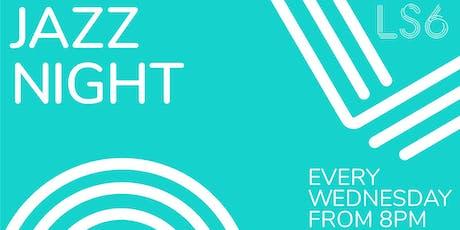 LS6 Jazz Night 25/09 tickets