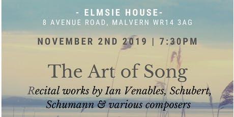 The Art of Song - Works by Ian Venables, Schumann and other composers tickets