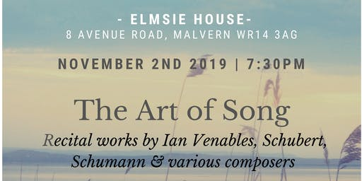 The Art of Song - Works by Ian Venables, Schumann and other composers