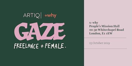 GAZE: Female & Freelance | Panel Talk + Networking for womxn creatives