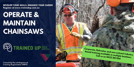 Operate and Maintain Chainsaws | Master safe use, cutting technique and routine checks/maintenance. tickets