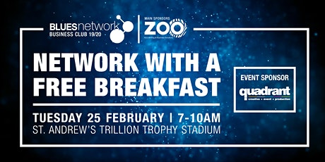Blues Network Business Club Breakfast Event Sponsored by Quadrant Events tickets