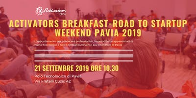 Activators Breakfast - Road to Startup Weekend 2019