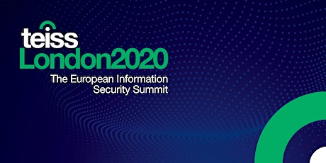 teissLondon2020 | The European Information Security Summit tickets
