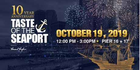 TASTE OF THE SEAPORT 2019 tickets