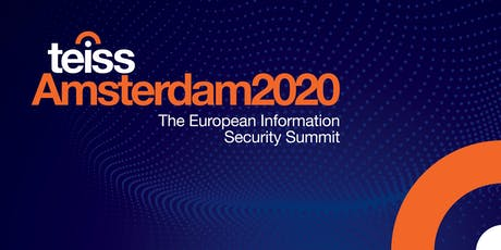 teissAmsterdam2020 | The European Information Security Summit tickets
