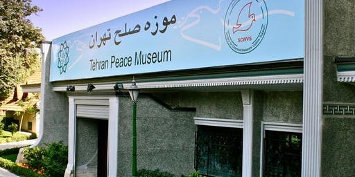 From Gas Attack to Peace: Introduction to Tehran Peace Museum