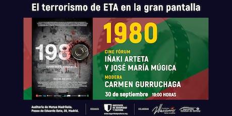 Ciclo de cine  'El terrorismo de ETA en la gran pantalla': '1980' entradas