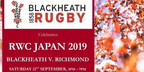 RWC JAPAN 2019  - JAPANESE RECEPTION (after BLACKHEATH vs RICHMOND MATCH) tickets