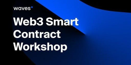 WORKSHOP: Implementing Web3.0 dApp architectures with Waves