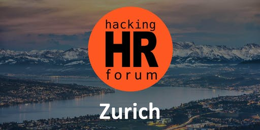 Hacking HR Forum Zurich (Fall 2019)