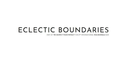 Eclectic Boundaries