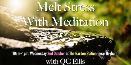 Melt Stress With Meditation tickets