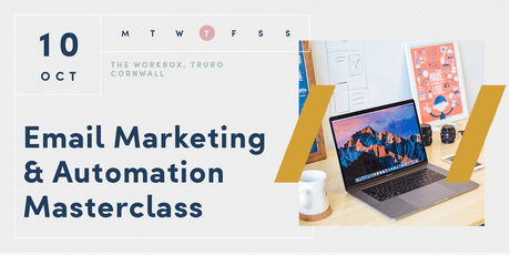 Email Marketing & Automation Masterclass | Truro | Cornwall tickets