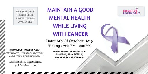 MAINTAIN A GOOD MENTAL HEALTH WHILE LIVING WITH CANCER