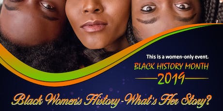 Black Women's History- What's her Story? A Black History Month Workshop tickets