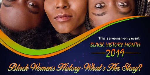 Black Women's History- What's her Story? A Black History Month Workshop