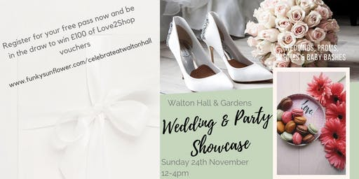 Walton Hall Wedding & Party Showcase